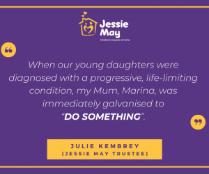 Mother's Day Quote from Julie Kembrey, Jessie May Trustee